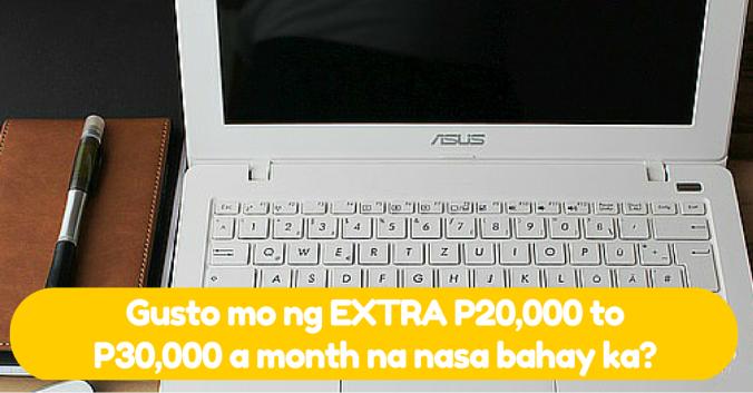 Gusto mo ng EXTRA PP20,000 to P30,000 a